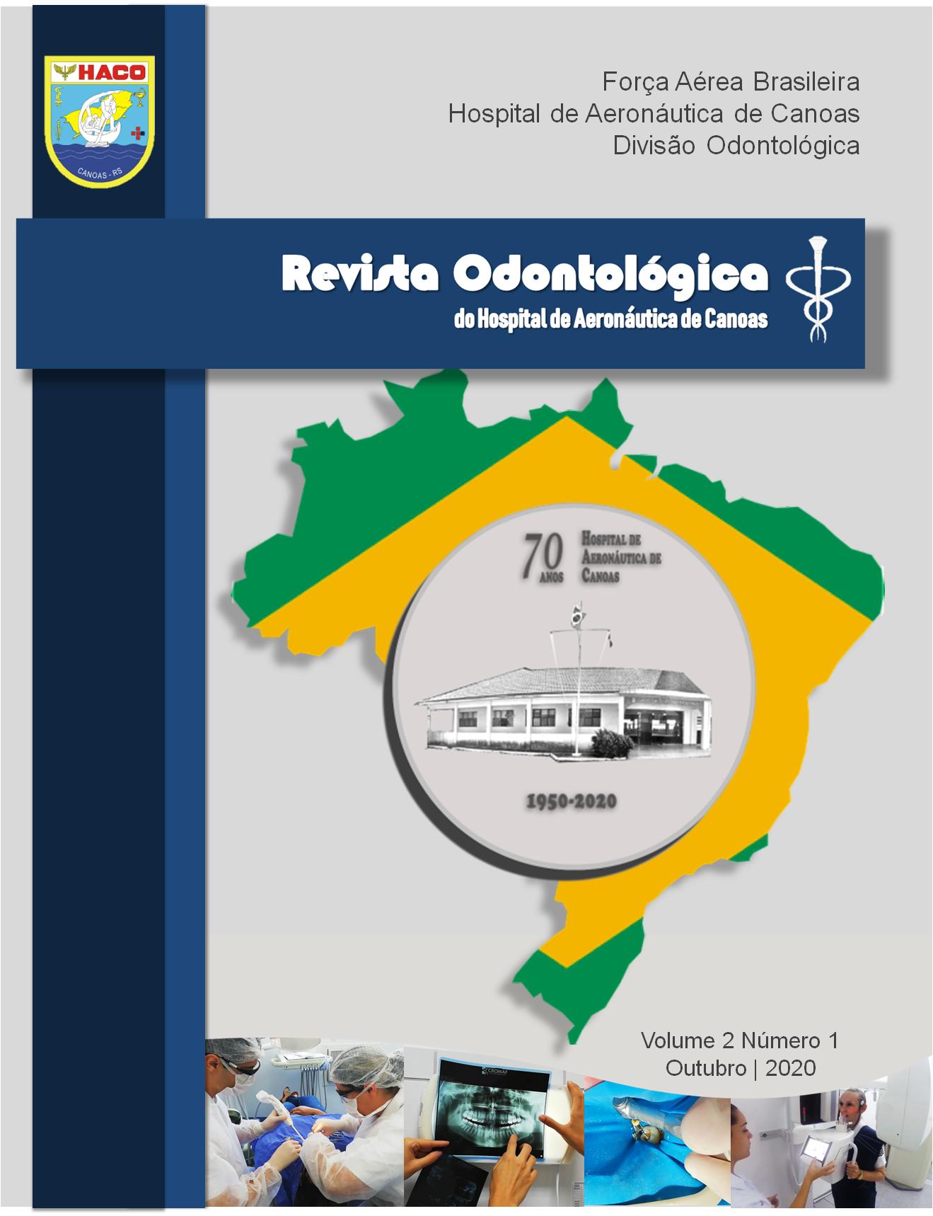 Visualizar v. 1 n. 002 (2020): Revista Odontológica do Hospital de Aeronáutica de Canoas - ROHACO
